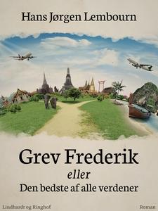 Grev Frederik eller Den bedste af all