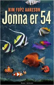 Jonna er 54 (e-bog) af Kim Fupz Aakeson