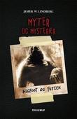 Myter og mysterier #2: Bigfoot og Yetien