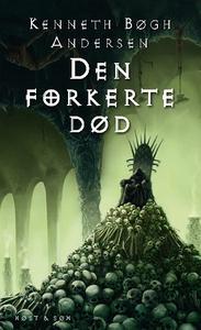 Den forkerte død (e-bog) af Kenneth B