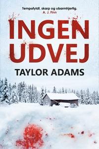 Ingen udvej (lydbog) af Taylor Adams