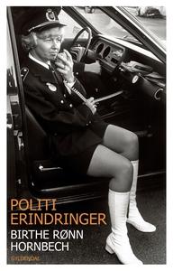 Politierindringer (e-bog) af Birthe R