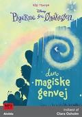 Pigerne fra Ønskeøen 2: Den magiske genvej