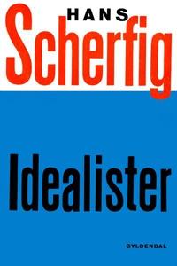 Idealister (lydbog) af Hans Scherfig