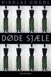 Døde sjæle (e-bog) af Nikolaj Gogol