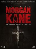 Morgan Kane 44: El Gringo Vender Tilbake