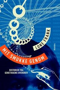 Mit smukke genom (e-bog) af Lone Fran