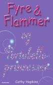 Fyre & Flammer 3 - Fyre & Flammer og Portobelloprinsesser