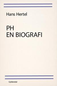 PH - en biografi (e-bog) af Hans Hert