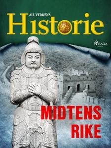 Midtens rike (ebok) av All verdens historie .