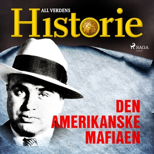 Den amerikanske mafiaen (lydbok) av All verde