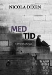 MED TID - OTTE FORTÆLLINGER (e-bog) a