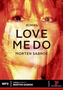 Love Me Do (lydbog) af Morten Sabroe