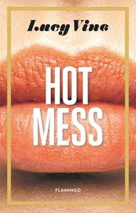 Hot Mess (e-bog) af Lucy Vine