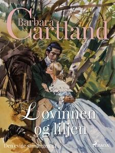 Løvinnen og liljen (ebok) av Barbara Cartland