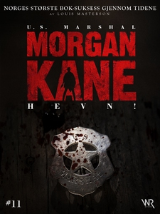 Morgan Kane 11: Hevn! (ebok) av Louis Masters