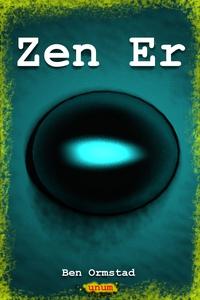 Zen Er (ebok) av Ben Ormstad