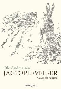 Jagtoplevelser (e-bog) af Ole  Andrea