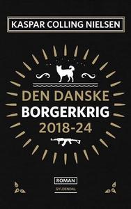 Den Danske Borgerkrig 2018-24 (lydbog