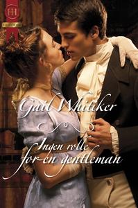 Ingen rolle for en gentleman (ebok) av Gail W