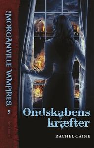 The Morganville Vampires #5: Ondskabe