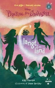 Pigerne fra Ønskeøen 8: Langt fra lan