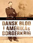 Dansk blod i Amerikas borgerkrig