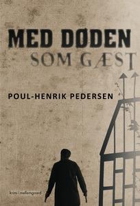 Med døden som gæst (e-bog) af Poul-He