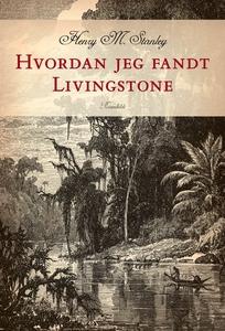 Hvordan jeg fandt Livingstone (lydbog