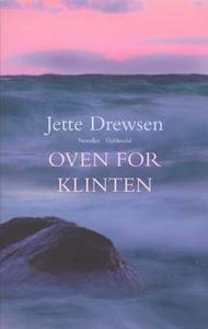 Oven for klinten (e-bog) af Jette Dre