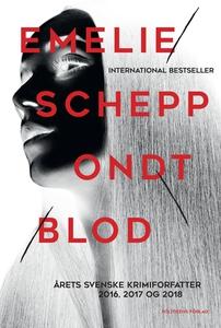 Ondt blod (e-bog) af Emelie Schepp