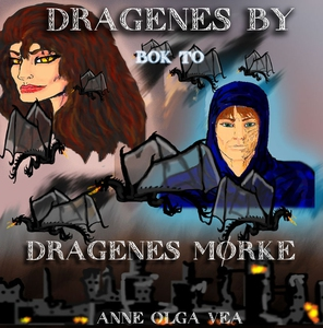 Dragenes by Bok 2 (ebok) av Anne Olga Vea