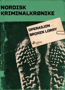 Operasjon Broken Lorry (ebok) av Diverse forf