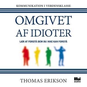 Omgivet af idioter (lydbog) af Thomas