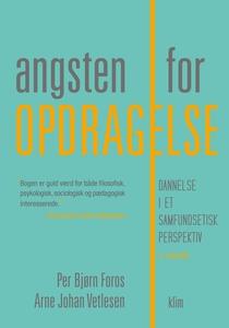 Angsten for opdragelse (e-bog) af Per