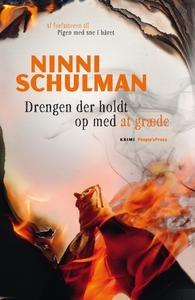Drengen, der holdt op med at græde (e-bog) af Ninni Schulman, Louise Ardenfelt Ravnild