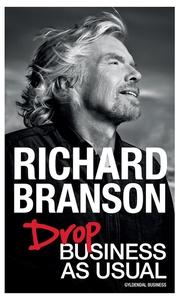 Drop Business as Usual (e-bog) af Richard Branson, None Ebury Press - Random House