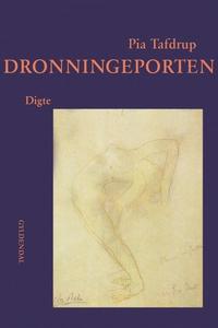 Dronningeporten (e-bog) af Pia Tafdru