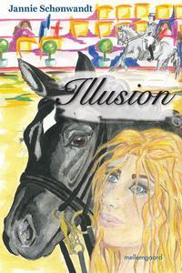 Illusion (e-bog) af Jannie D. Schønwa
