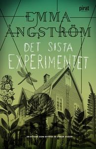 Det sista experimentet (e-bok) av Emma Ångström