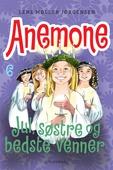 Anemone 6 - Jul, søstre og bedste venner