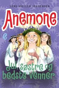 Anemone 6 - Jul, søstre og bedste ven