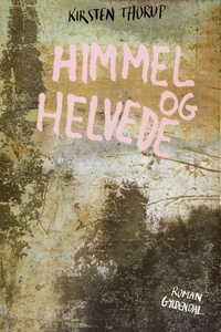 Himmel og helvede (e-bog) af Kirsten