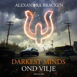 Darkest Minds - Ond vilje (lydbog) af