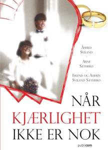 Når kjærlighet ikke er nok (ebok) av Åshild,S
