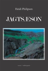 Jagtsæson (e-bog) af Heidi Philipsen