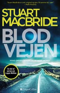 Blodvejen (e-bog) af Stuart MacBride
