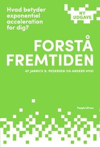 Forstå fremtiden (e-bog) af Anders Hv