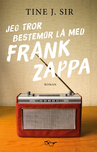 Jeg tror bestemor lå med Frank Zappa (ebok) a
