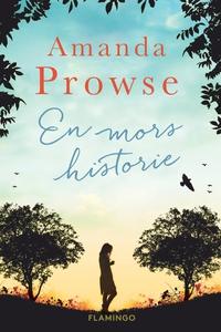En mors historie (e-bog) af Amanda Pr